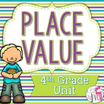 Common Core Aligned 4th Grade Place Value Unit