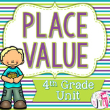 Common Core Aligned 4th Grade Place Value Unit