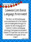 Common Core Based Language Assessment