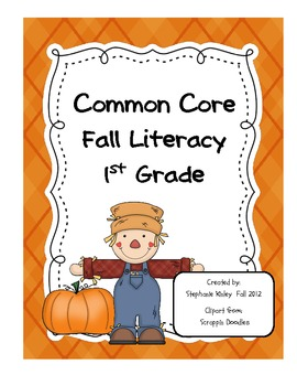 Common Core Fall Literacy 1st Grade