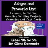 Common Core Figurative Language Adages & Proverbs Unit w/