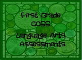 Common Core: First Grade Entire Year of Language Arts Assessments