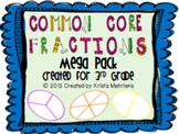 Common Core Fractions Mega Pack for 3rd grade- BUNDLE