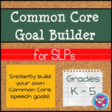 50% OFF! Common Core Goal Builder for SLPs