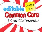 Common Core I Can Statements ELA Grade 3