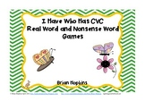 Common Core I Have Who Has CVC Real Vs. Nonsense Words - 5 Games