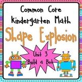 Geometry Unit 3: 2D and 3D Shape Explosion Common Core Kin