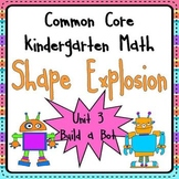 Geometry Unit 3: 2D and 3D Shape Explosion Common Core Kin