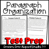 Common Core Language Arts Test Prep- Paragraph Organization