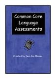 Common Core Language Assessments