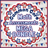 Common Core Math Assessments for Grades 1, 2, 3, 4, and 5
