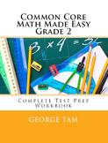 Common Core Math Grade 2 Made Easy:  Complete Test Prep Wo