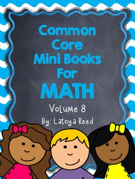 Common Core Math Mini Books Volume 8
