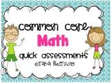 Common Core Math Quick Assessments