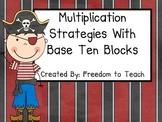 Common Core Multiplication Strategies Using Base Ten Block