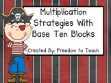 Common Core Multiplication Strategies Using Base Ten Block