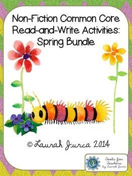 Non-Fiction Common Core Read-and-Write Activities: Spring Bundle