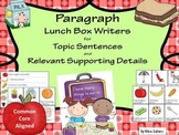 Common Core Paragraph Writing: {Lunch Box Writers Topic Se