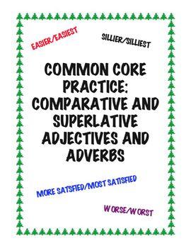 Common Core L.3.1g: Comparative/Superlative Adjectives and