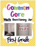 Common Core Questioning Math Jar- 1st Grade