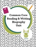 Biography Unit: Common Core Reading and Writing {K,1st, 2nd, 3rd}