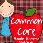 Common Core Reader Response Notebook