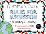 Common Core Rules for Discussion {Speak Up!} Speaking & Li
