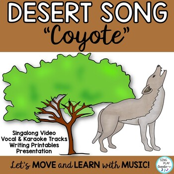 "SCIENCE SONG: ""Coyote, Coyote"" *Desert Habitat *Mp3, PDF, *Game"