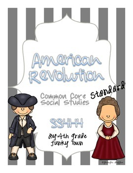 Common Core: Social Studies: American Revolution