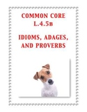 Common Core L.4.5b: Idioms, Adages, and Proverbs
