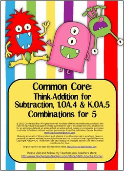 Common Core: Think-Addition for Subtraction, Combinations for 5
