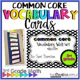 Common Core Vocabulary Wall Set: 3rd Grade
