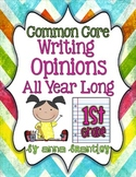 Common Core- Writing Opinions All Year Long