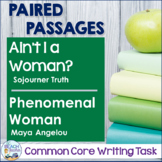 Common Core Writing Task: Ain't I a Woman? & Phenomenal Woman