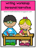 Common Core Writing Workshop Mini-Lessons: Personal Narrative