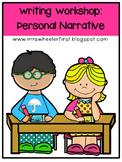 Writing Workshop: Personal Narratives