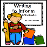 Writing to Inform (All About Books) Unit of Study with the