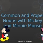 Common and Proper Nouns with Mickey and Minnie Mouse