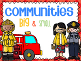 Communities Big & Small