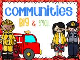 Communities Big & Small