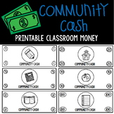 Community Cash:  Classroom Money ($1,$5,$10,$20,$50,$100)