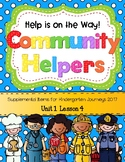 Community Helpers (Help is on the Way! Journeys 2014