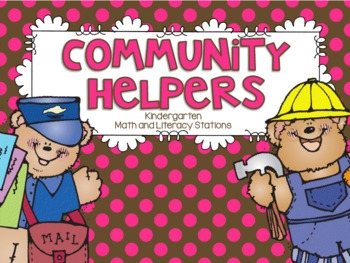 Community Helpers! {Kindergarten Math and Literacy Stations}