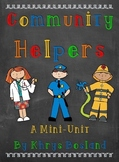 Community Helpers Mini-Unit {Mini Book} {Charts} {and MORE