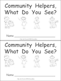 Community Helpers What Do You See Kindergarten Emergent Re