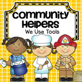 Community Helpers - What tools do they use?