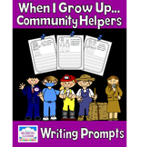 Community Helpers and Careers Writing Prompts