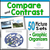 Compare & Contrast ~ 45 Picture Sets and Graphic Organizers