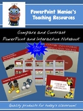 Compare and Contrast PowerPoint lesson AND Interactive Notebook