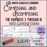 Composing and Decomposing Numbers from 3 to 10 with Linking Cubes